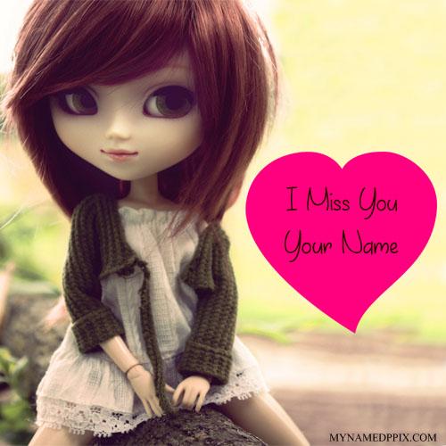 Write Name On I Miss You Doll Profile Image