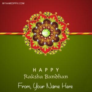 Design Rakhi Happy Raksha Bandhan Wishes Name Pics