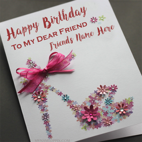 Happy Birthday Wish Card Friend Name Print Pictures Free