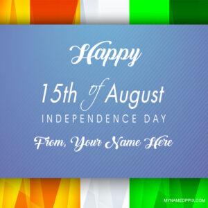 Write Name Indian Independence Day Greeting Card Image