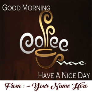 Online Write Girlfriend Name Good Morning Wish Card Pictures