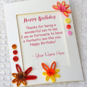 Son Birthday Wishes Greeting Card Write Name Image Online