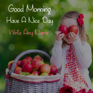 Cute Girl Morning Wishes Beautiful Pictures Sent Write Name