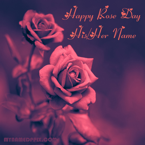 Write Girlfriend Name Happy Rose Day Beautiful Pictures Sent Online