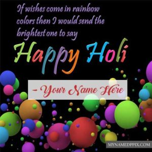 Print Name Happy Holi Unique Greeting Quotes Wishes Photos