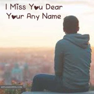 Dear Name Write Miss U Image Online Create Photo Edit