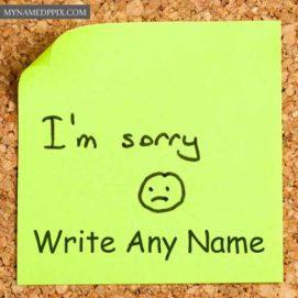 Sad Sorry Note Write Name Sending Photo Online Create