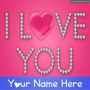Write Name On I Love You Diamonds Heart Pictures Create