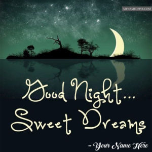 Good Night Sweet Dreams Greeting Card Name Pictures Download