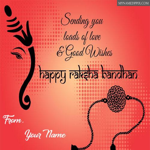 Happy Raksha Bandhan Wishes Name Greeting Cards Photos