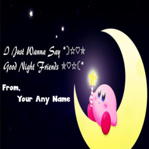 Beautiful Good Night Status Name Write Free Download