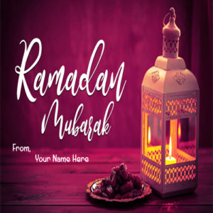 Ramadan Mubarak Wishes Picture With Name
