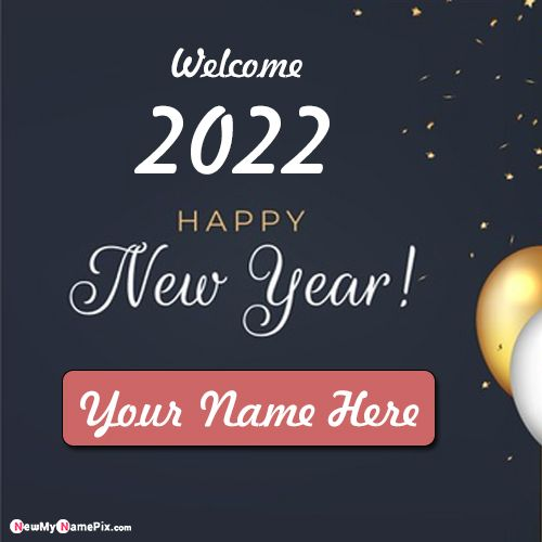 New Year 2022 Wishes Write Name Pic Online