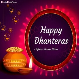 Festival Happy Dhanteras Wishes Photo With Your Name Card